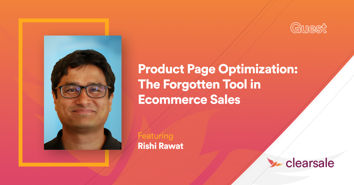 Product Page Optimization: The Forgotten Tool in Ecommerce Sales
