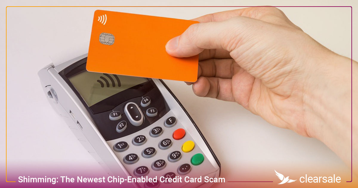 Shimming: The Newest Chip-Enabled Credit Card Scam