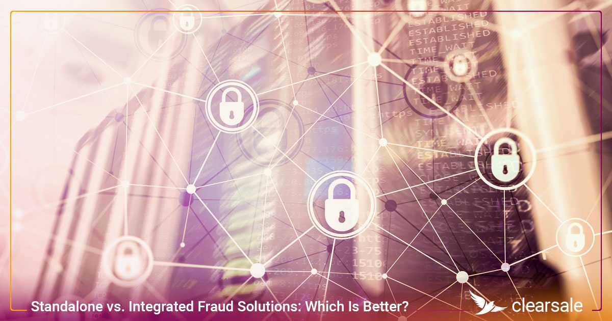 Standalone vs. Integrated Fraud Solutions: Which Is Better?