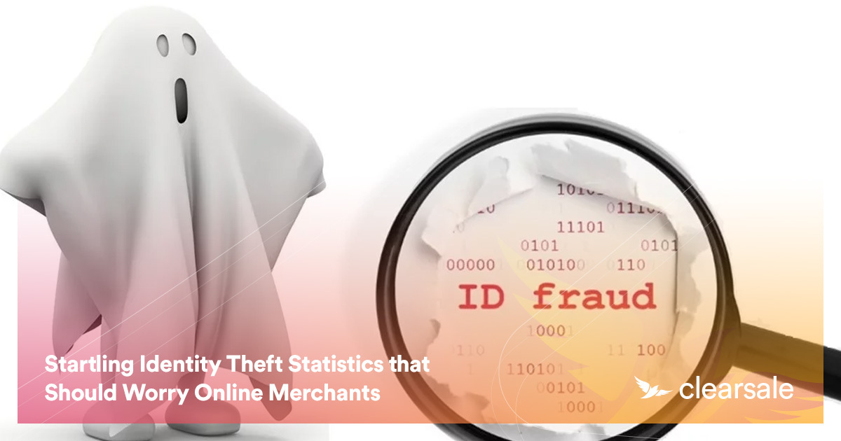 Startling Identity Theft Statistics that Should Worry Online Merchants