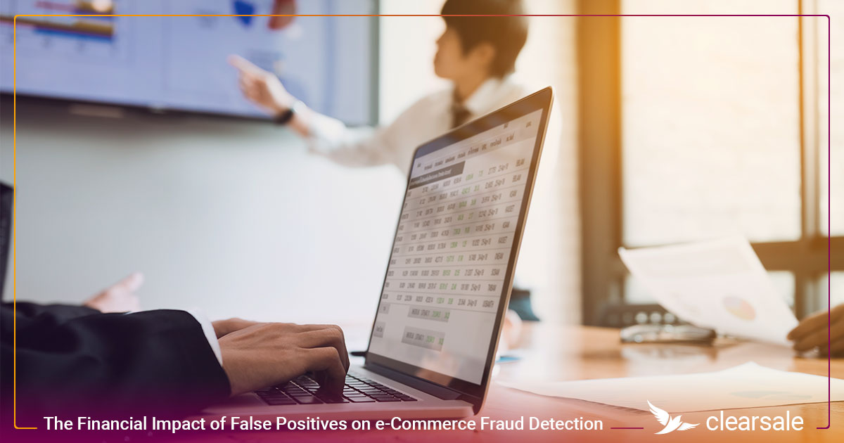 The Financial Impact of False Positives on e-Commerce Fraud Detection
