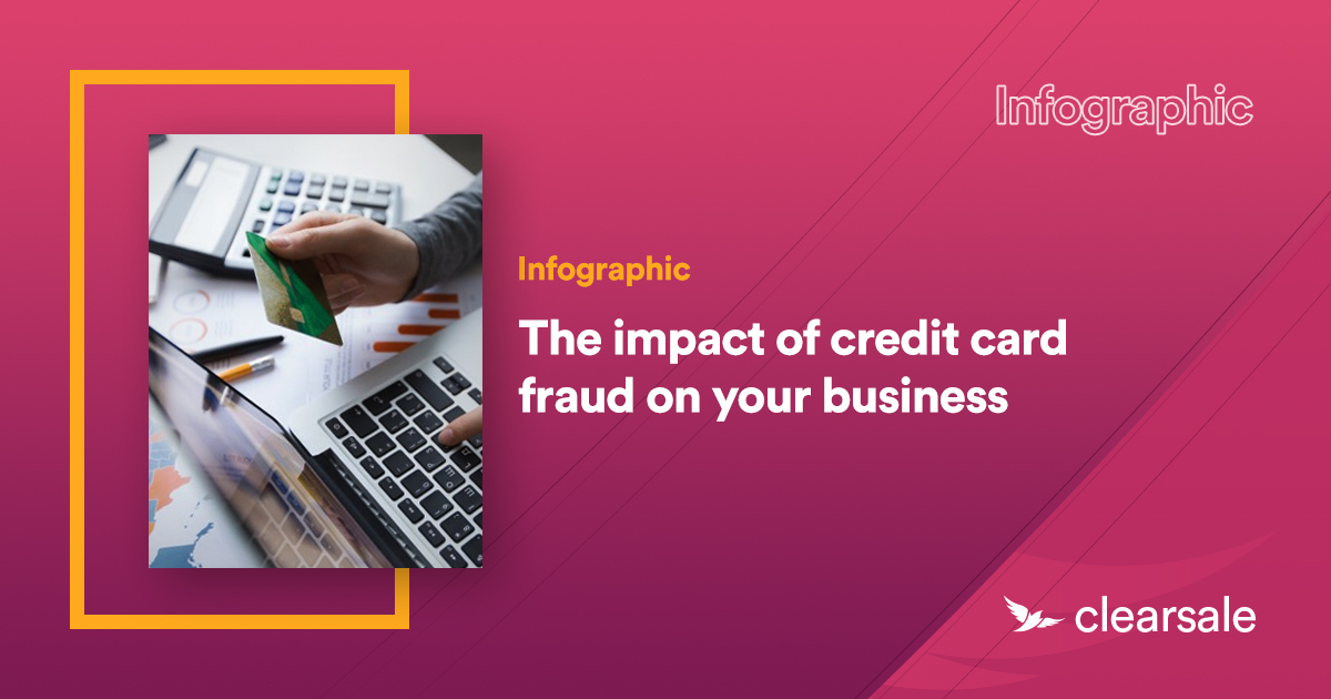 The impact of credit card fraud on your business