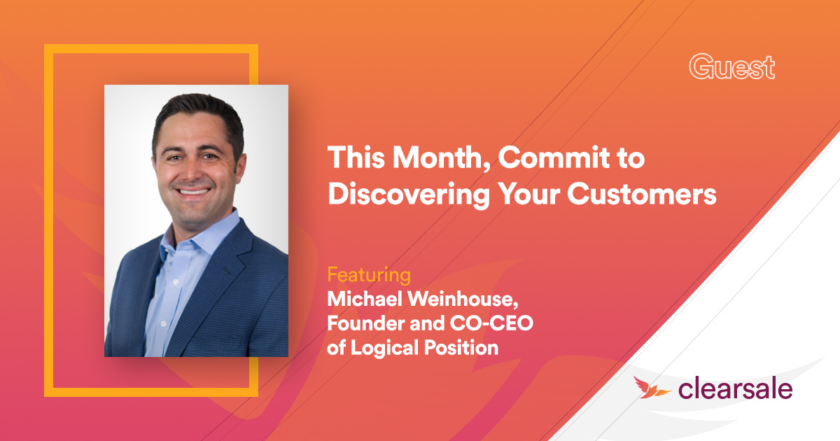 This Month, Commit to Discovering Your Customers