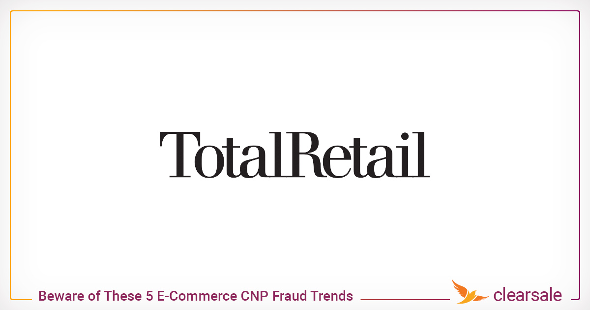 Beware of These 5 E-Commerce CNP Fraud Trends