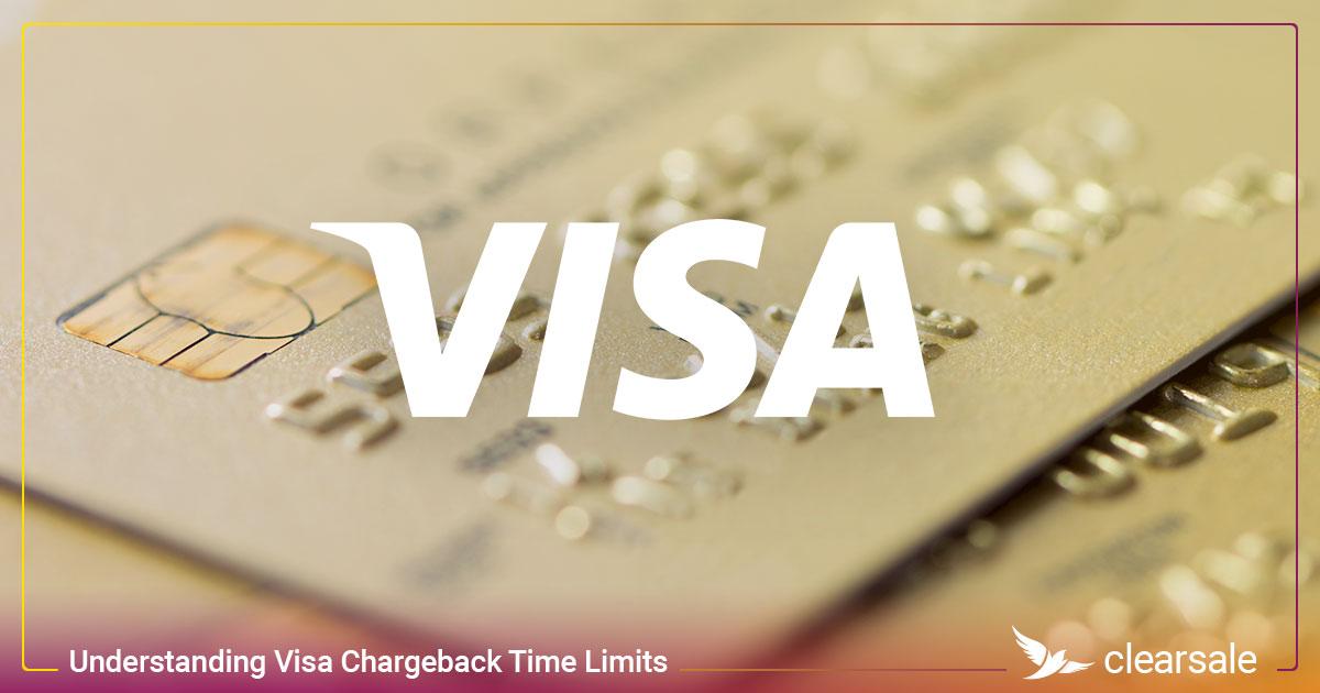 Understanding Visa Chargeback Time Limits