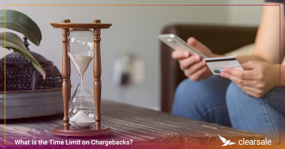 What Is the Time Limit on Chargebacks?