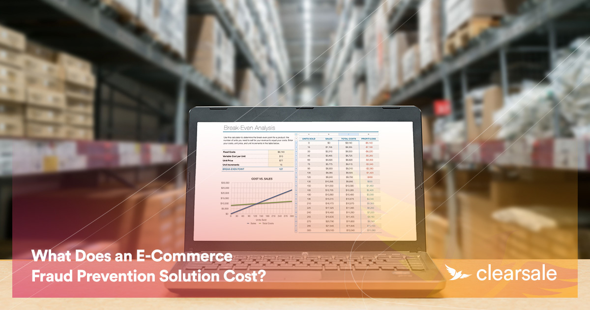 What Does an E-Commerce Fraud Prevention Solution Cost?