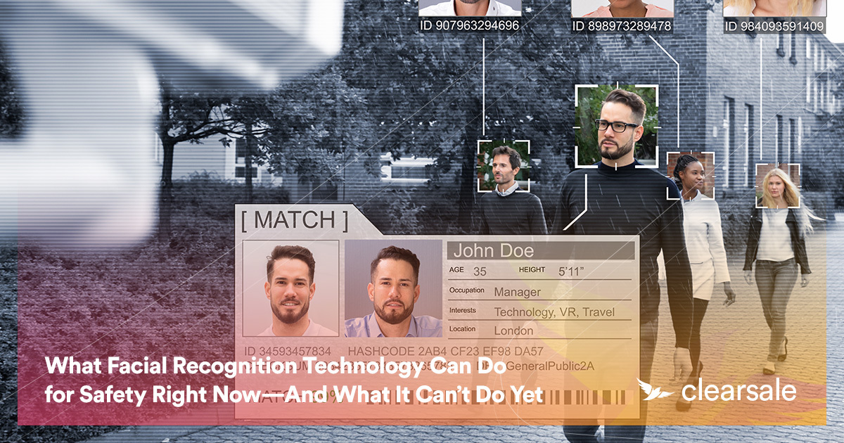 What Facial Recognition Technology Can Do for Safety Right Now—And What It Can't Do Yet