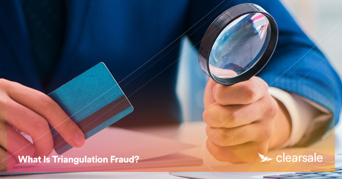 What Is Triangulation Fraud?