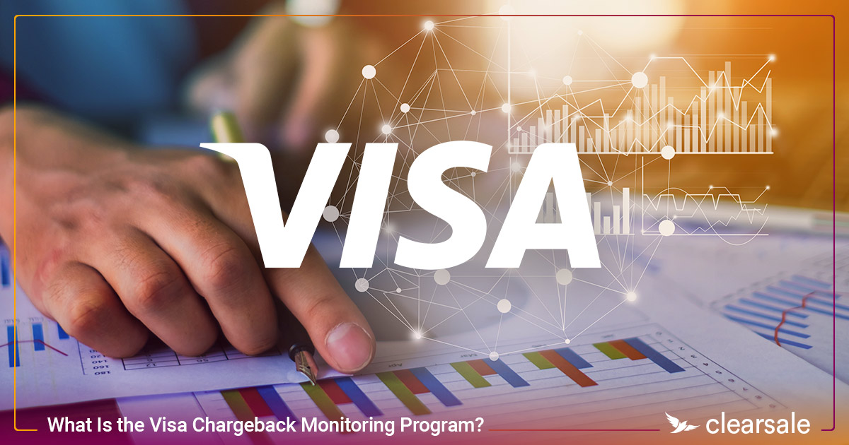 What Is the Visa Chargeback Monitoring Program?