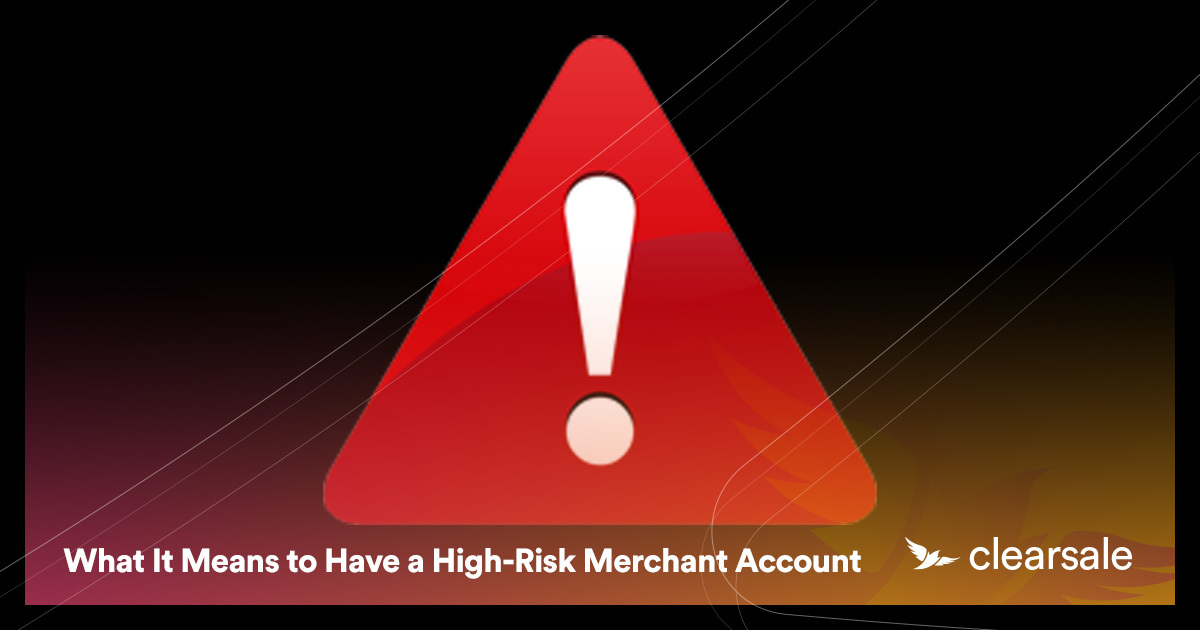 What It Means to Have a High-Risk Merchant Account