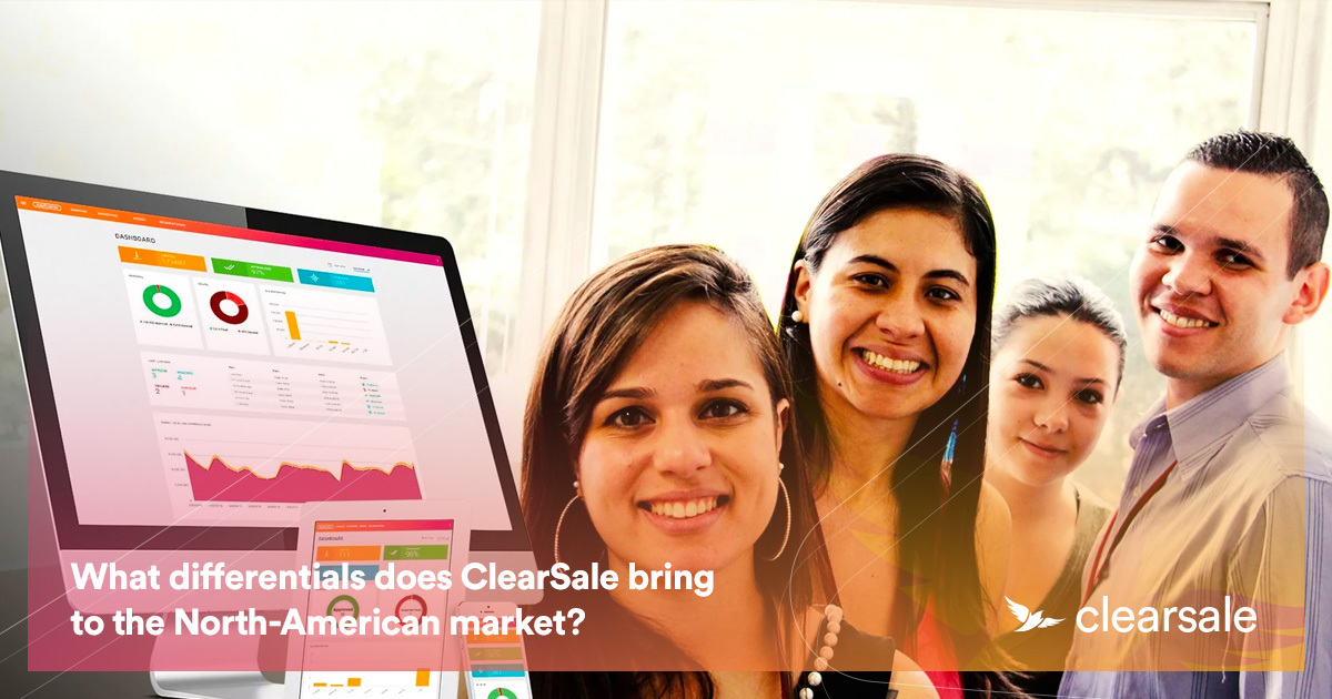 What differentials does ClearSale bring to the North-American market?