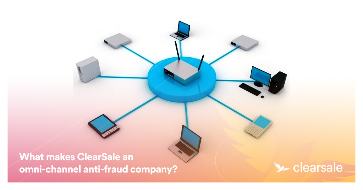 What makes ClearSale an omni-channel anti-fraud company?