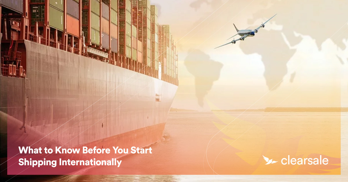 What to Know Before You Start Shipping Internationally
