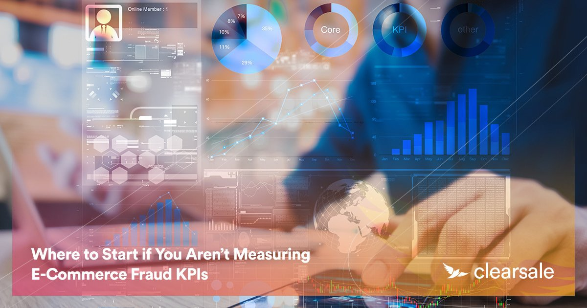 Where to Start if You Aren't Measuring E-Commerce Fraud KPIs