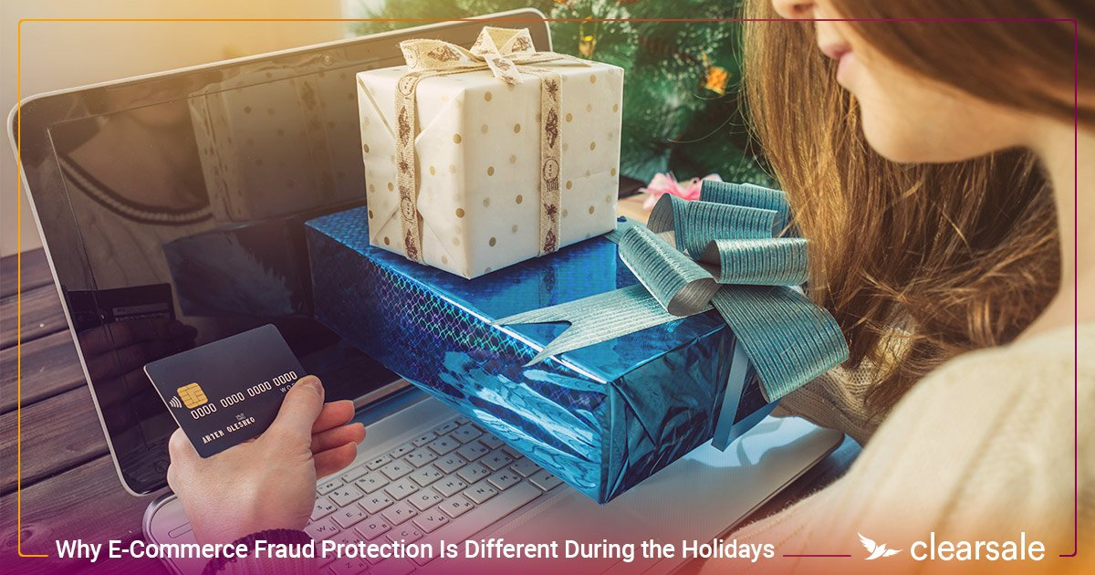 Why E-Commerce Fraud Protection Is Different During the Holidays