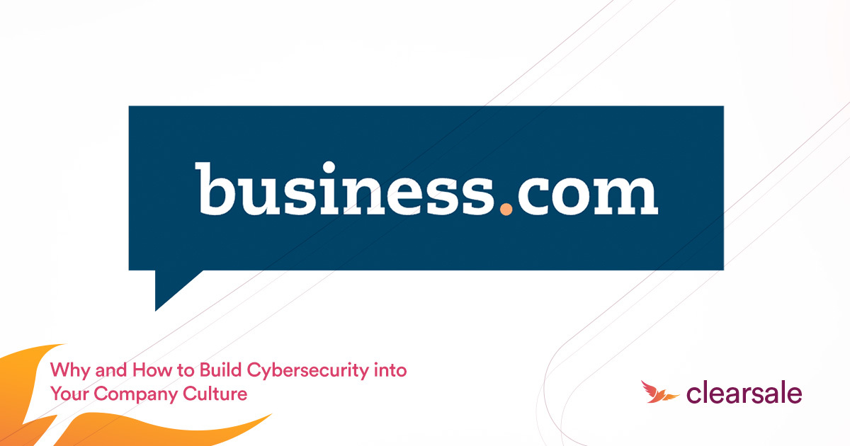 Why and How to Build Cybersecurity Into Your Company Culture