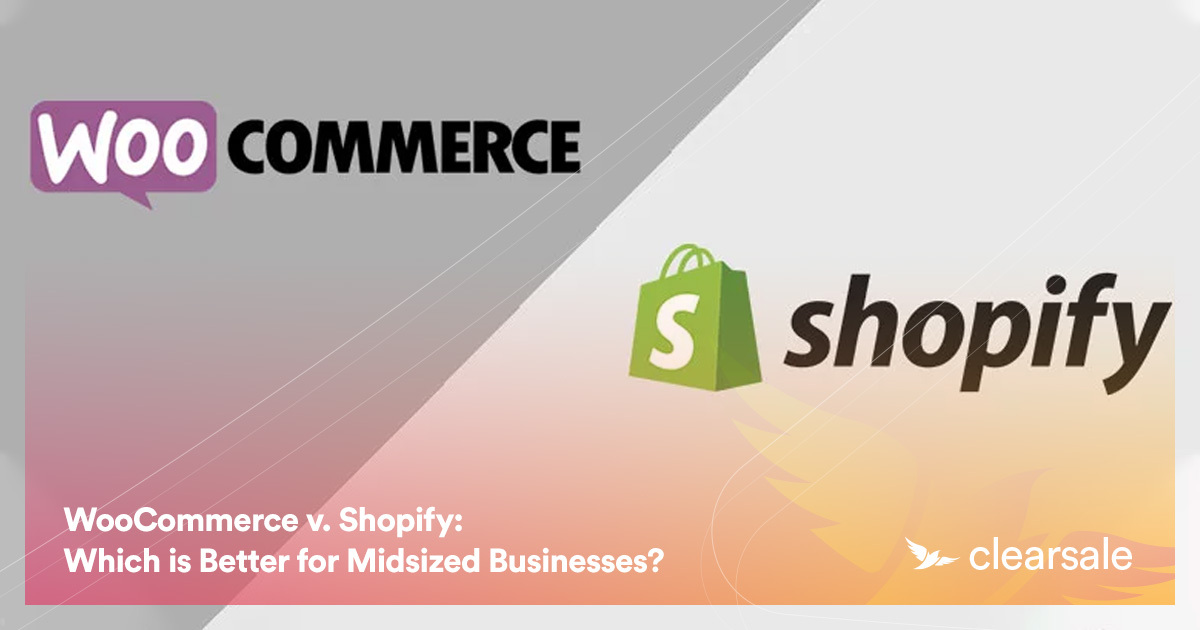 WooCommerce v. Shopify: Which is Better for Midsized Businesses?