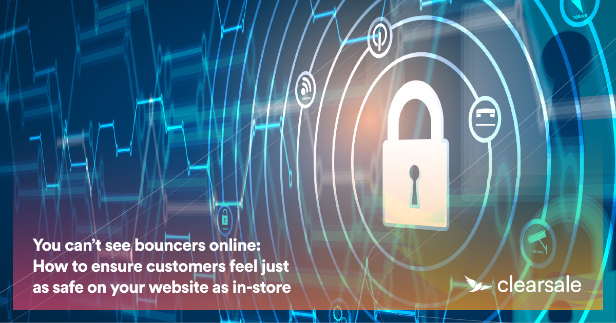 Post-pandemic protection: why it is crucial that customers feel just as safe on your website as in-store