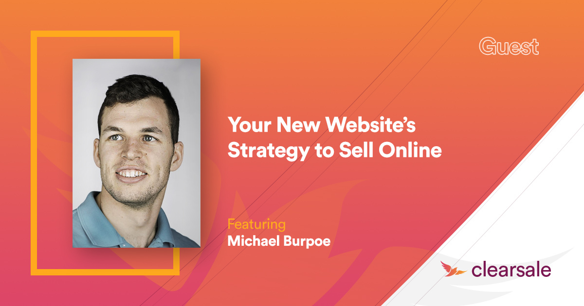 Your New Website's Strategy to Sell Online