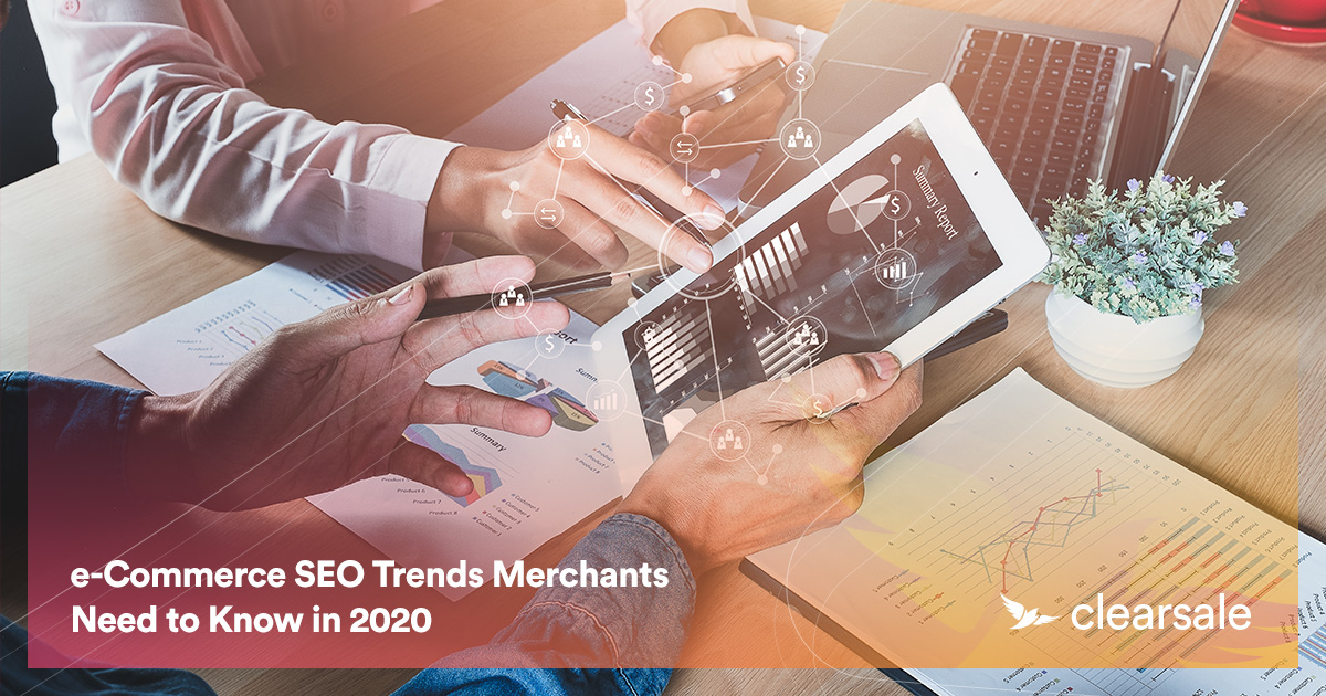 e-Commerce SEO Trends Merchants Need to Know in 2020
