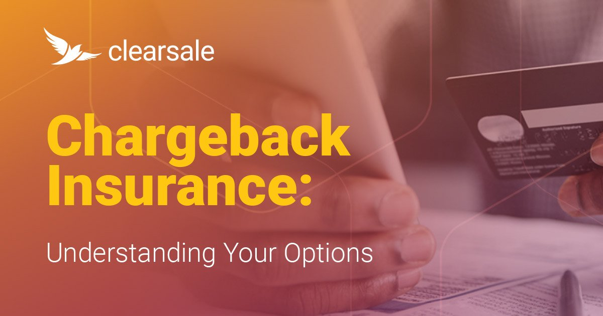 [Infographic] Chargeback Insurance: Understanding Your Options